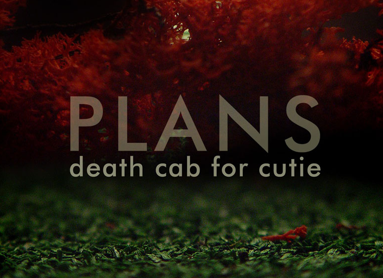Death Cab For Cutie - 'Plans'