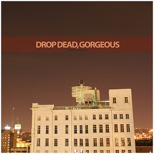 Drop Dead Gorgeous - 'Be Mine, Valentine'