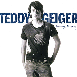 Teddy Geiger - 'Underage Thinking'
