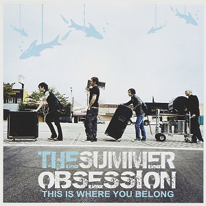 The Summer Obsession - 'This is Where You Belong'
