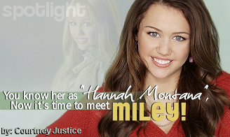 You Know Her as 'Hannah Montana' - Meet Miley
