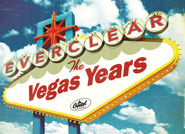 Flyaway with Everclear .. 'The Vegas Years'